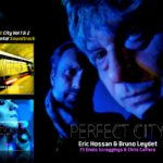 perfect city experimental soundtrack bruno leydet eric hossan