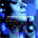 perfect city eric hossan bruno leydet